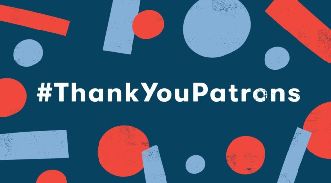 We love our patrons!