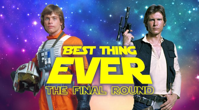 BEST star wars hero ever- the final round!