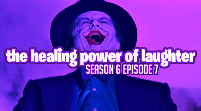 Episode 142// The Healing Power of Laughter