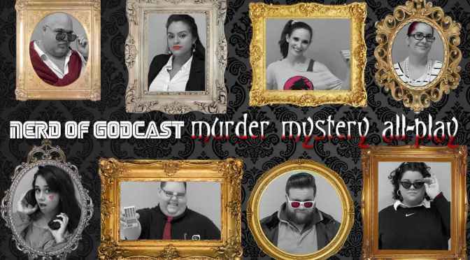 Episode 145// Murder mystery all-play